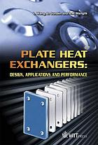Plate heat exchangers : design, applications and performance
