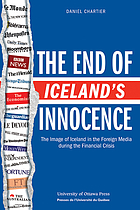 The end of Iceland's innocence : the image of Iceland in the foreign media during the financial crisis
