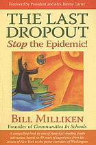 The last dropout : stop the epidemic!