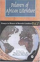 Palavers of African literature : essays in honor of Bernth Lindfors