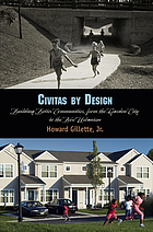 Civitas by design : building better communities, from the garden city to the new urbanism