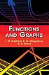 Functions and graphs by  Izrail Moiseevitch Gelfand