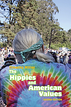 The Hippies and American values.