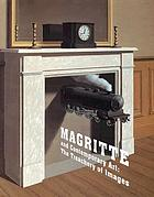 Magritte and contemporary art : the treachery of images