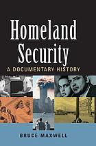 Homeland security : a documentary history
