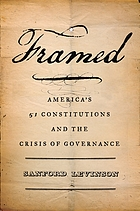 Framed : America's fifty-one constitutions and the crisis of governance