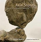 Axial stones : an art of precarious balance