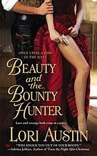 Beauty and the bounty hunter : once upon a time in the west