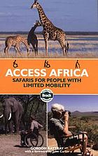 Access Africa : safaris for people with limited mobility