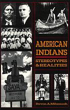 American Indians : stereotypes & realities