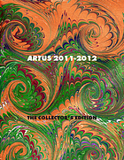 Artus 2011-2012 : the collector's edition