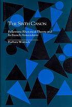 The sixth canon : belletristic rhetorical theory and its French antecedents