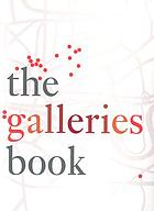 The galleries book : 33 contemporary fine art galleries in London