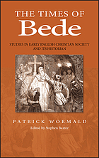 The times of Bede : studies in early English Christian society and its historian
