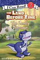 The Lonely Dinosaur / the Land Before Time.