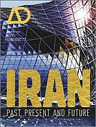 Iran : past, present and future