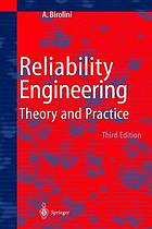 Reliability engineering : theory and practice