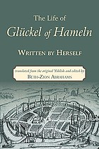 The life of Glückel of Hameln, 1646-1724