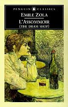L'assommoir = The dram shop