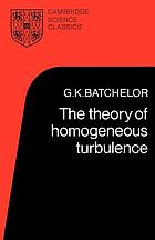 The theory of homogeneous turbulence