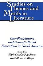 Interdisciplinary and cross-cultural narratives in North America
