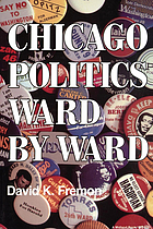 Chicago politics, ward by ward
