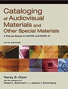 Cataloging of audiovisual materials and other special materials : a manual based on AACR2 and MARC 21