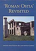 Roman Ostia revisited archaeological and historical papers in memory of Russel Meiggs