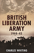 The British Liberation Army, 1944-1945