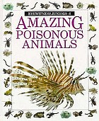 Amazing poisonous animals