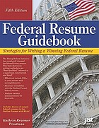 Federal resume guidebook : strategies for writing a winning Federal resume