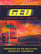 Contemporary's GED : language arts, writing