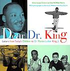 Dear Dr. King : letters from today's children to Dr. Martin Luther King, Jr.