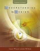 Understanding by Design, Expanded 2nd Edition.