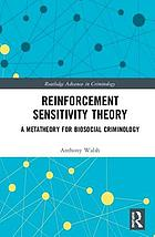 Reinforcement sensitivity theory : a metatheory for biosocial criminology