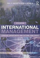 International management : strategic opportunities and cultural challenges.