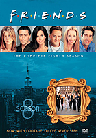 Friends. / The complete eighth season