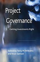 Project governance : getting investments right