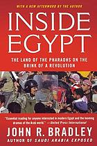 Inside Egypt : the land of the Pharaohs on the brink of a revolution