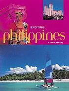 Exciting Philippines : a visual journey