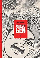 Barefoot Gen : a cartoon story of Hiroshima vol. 1