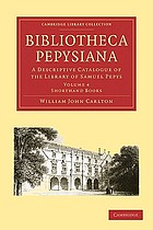 Bibliotheca Pepysiana : a descriptive catalogue of the library of Samuel Pepys.
