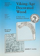 Viking-age decorated wood : a study of its ornament and style