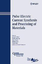 Pulse electric current synthesis and processing materials