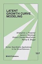 Latent Growth Curve Modeling cover image