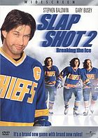 Slap shot 2 : breaking the ice