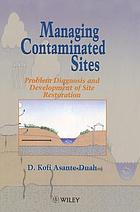 Managing contaminated sites : problem diagnosis and development of site restoration