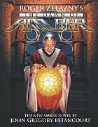 Roger Zelazny's The dawn of Amber. Book 1, The new trilogy
