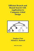 Efficient branch and bound search with application to computer-aided design
