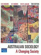 Australian sociology : a changing society